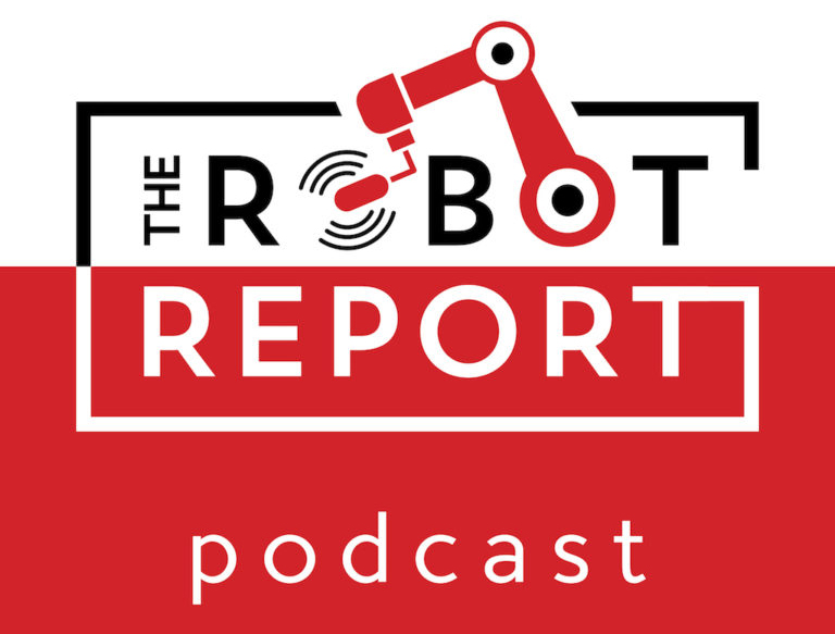The Robot Report Podcast Launches, to Feature Chats with Robotics Business Leaders