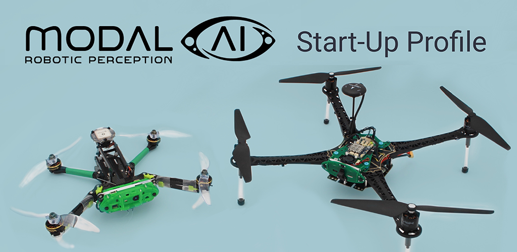 ModalAI – Start-Up Profile – Perception & Communications Solutions Enable Autonomy in Drones and Robots